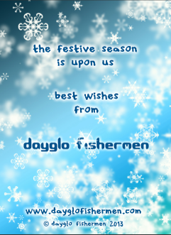 Dayglo Fishermen - Christmas Card Inside Greeting 2013