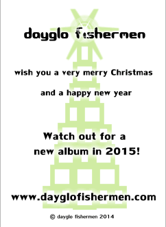 Dayglo Fishermen - Christmas Card Inside Greeting 2014