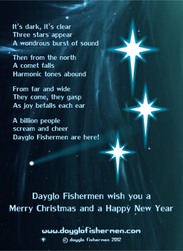Dayglo Fishermen Christmas Card Inside - 2012